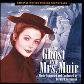 The Ghost And Mrs. Muir by Bernard Herrmann