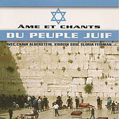 Âme et chants du peuple juif by Various Artists
