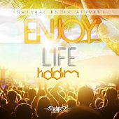 Play & Download Enjoy Life Riddim by Various Artists | Napster
