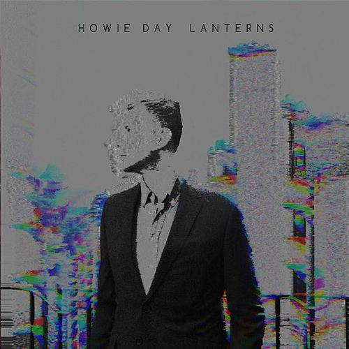 Play & Download Lanterns by Howie Day | Napster