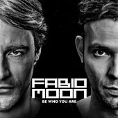Play & Download Be Who You Are by Moon | Napster