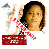Play & Download Something New by Stephanie | Napster