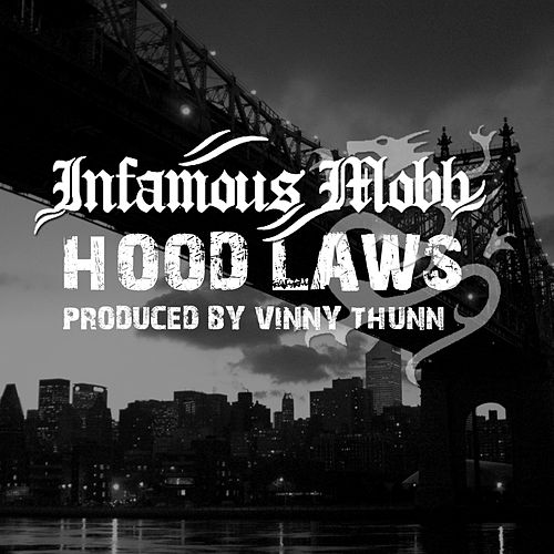 Play & Download Hood Laws by Infamous Mobb | Napster