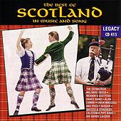 Play & Download The Best Of Scotland - In Music & Song by John Strachan | Napster