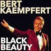 Play & Download Black Beauty by Bert Kaempfert | Napster