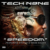 Play & Download Speedom by Tech N9ne | Napster
