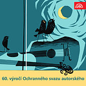 Play & Download 60. výročí Ochranného svazu autorského by Various Artists | Napster