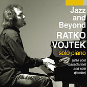 Jazz and beyond von Ratko Vojtek