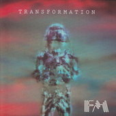 Play & Download Transformation by Fm | Napster
