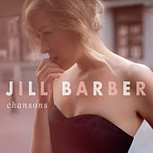 Play & Download Chansons by Jill Barber | Napster