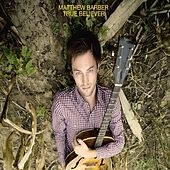 Play & Download True Believer by Matthew Barber | Napster
