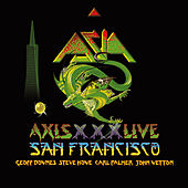 Play & Download Axis Live - San Francisco by Asia | Napster