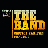 Capitol Rarities 1968-1977 (Remastered) von The Band