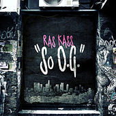 Play & Download So Og by Ras Kass | Napster