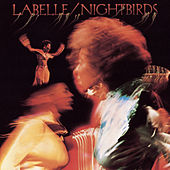 Play & Download Nightbirds by Labelle | Napster