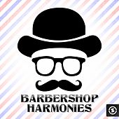 Play & Download Barbershop Harmonies by Various Artists | Napster