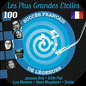Play & Download Les plus grandes étoiles (100 succès français de légendes) by Various Artists | Napster