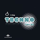 I Like Techno, Vol. 2 by Various Artists