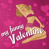 Play & Download My Funny Valentine by Various Artists | Napster