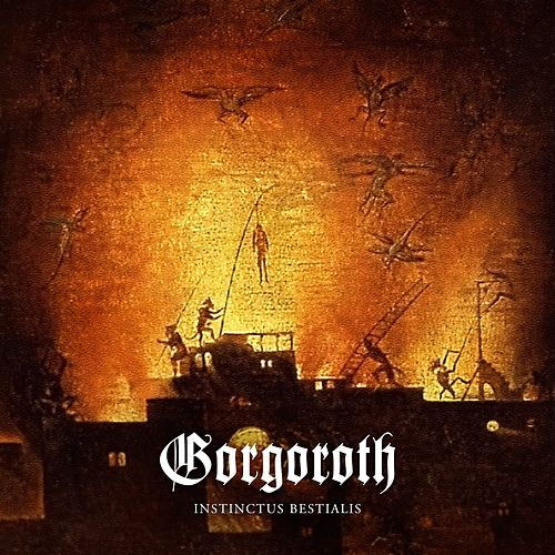 Play & Download Instinctus Bestialis by Gorgoroth | Napster