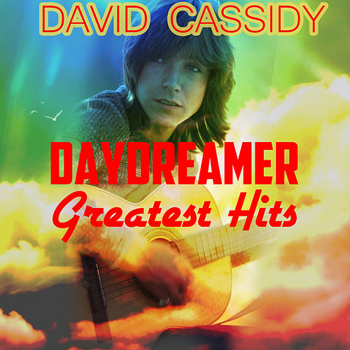 Daydreamer - The Greatest Hits von David Cassidy
