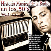 Historia Musical de la Radio en los 50's Vol. 1 by Various Artists