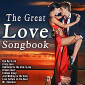 Play & Download The Great Love Songbook by Various Artists | Napster