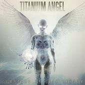 Play & Download Titanium Angel by Erik Ekholm | Napster