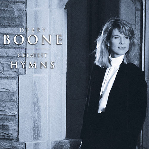 Greatest Hymns by Debby Boone