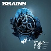 Play & Download Stand Firm by The Brains | Napster