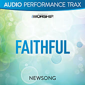 Play & Download Faithful (Live) by NewSong | Napster