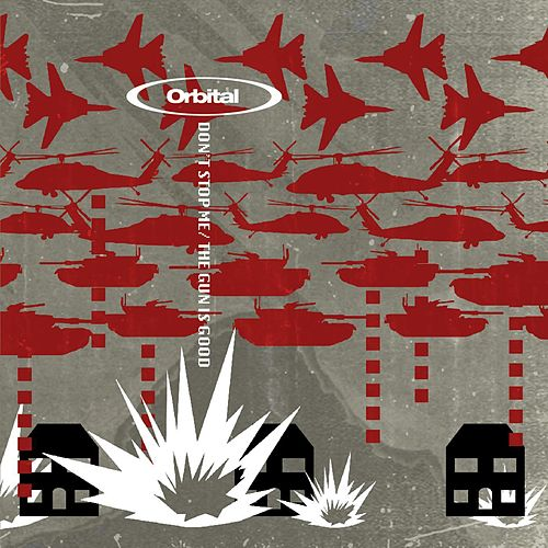 Play & Download Don't Stop Me / The Gun Is Good by Orbital | Napster