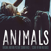 Animals (Original Motion Picture Soundtrack) by Various Artists