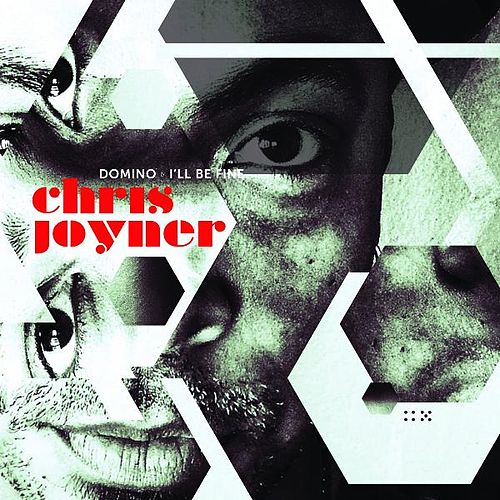 Play & Download Domino / I'll Be Fine by Chris Joyner | Napster