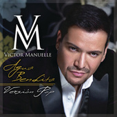 Play & Download Agua Bendita (Versión Pop) by Víctor Manuelle | Napster