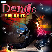 Play & Download Dance Music Hits by Various Artists | Napster