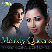 Melody Queens - Shreya Goshal & Chinmayee by Various Artists