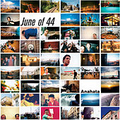 Play & Download Anahata by June of 44 | Napster