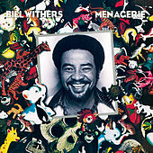 Menagerie by Bill Withers