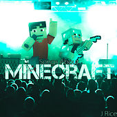 Play & Download Songs About Minecraft (Deluxe) by J Rice | Napster