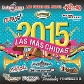 Las Más Chidas 2015 by Various Artists