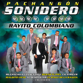 Play & Download Pachangón Sonidero by Rayito Colombiano | Napster