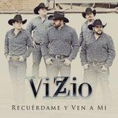 Recuérdame Y Ven A Mi by Vizzio