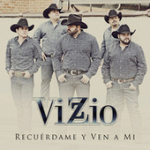 Play & Download Recuérdame Y Ven A Mi by Vizzio | Napster