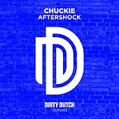 Play & Download Aftershock (Can't Fight That Feeling) by Chuckie | Napster