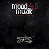 Mood Muzik 4.5 by Joe Budden