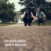 Play & Download Doppic of Discussion by The Doppelgangaz | Napster