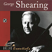 Ballad Essentials by George Shearing