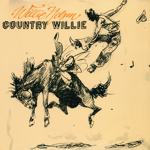 Play & Download Country Willie by Willie Nelson | Napster