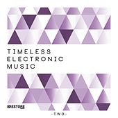 Play & Download Timeless Electronic Music, Vol. 2 by Various Artists | Napster